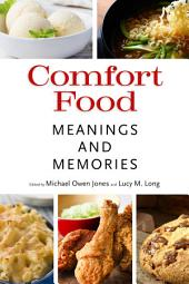 Comfort Food: Meanings and Memories