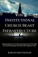 The Institutional Church Beast Infrastructure