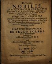 De titulo nobilis, an et quatenus is non tantum ducibus ac principibus sed comitibus quoque et aliis curiae Romanae stylo tribuatur