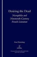 Download Desiring the Dead Book