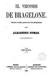 El Vizconde de Bragelone, 5: (tercera y última parte de Los tres mosqueteros)