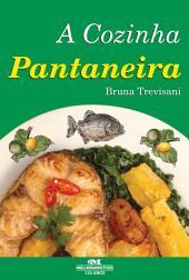 A Cozinha Pantaneira