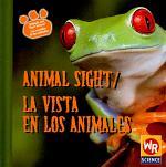 Animal Sight / La vista en los animales