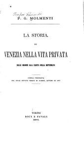 La storia di Venezia nella vita privata dalle origini alla caduta della repubblica: Volume 2