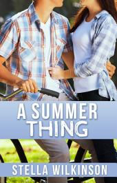 A Summer Thing: Holiday Romance