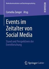 Events im Zeitalter von Social Media: Stand und Perspektiven der Eventforschung