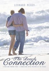 The Beach Connection: A Man and Woman make a connection after meeting at the beach