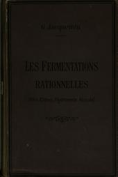 Les fermentations rationnelles (vins, cidres, hydromels, alcools)