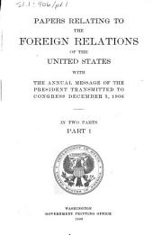 Papers Relating to the Foreign Relations of the United States: Part 1