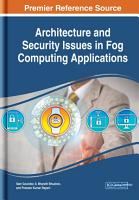 Architecture and Security Issues in Fog Computing Applications PDF