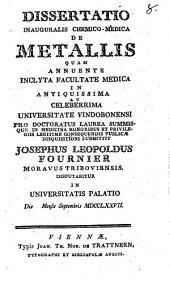 Dissertatio Inauguralis Chemico-Medica De Metallis