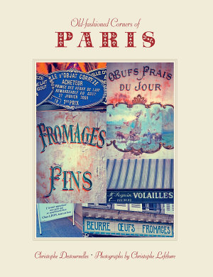 Old Fashioned Corners of Paris