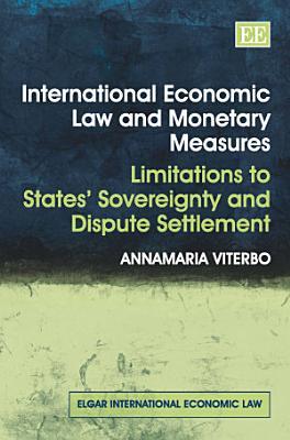 International Economic Law and Monetary Measures