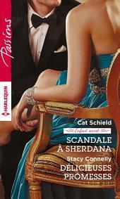 Scandale à Sherdana - Délicieuses promesses: Enfant Secret
