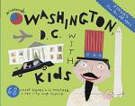 Fodor's Around Washington, D.C. With Kids