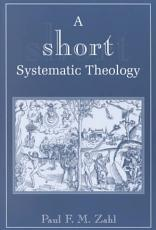 A Short Systematic Theology