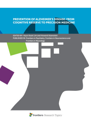 Prevention of Alzheimer's Disease: From Cognitive Reserve to Precision Medicine