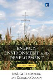 Energy, Environment and Development: Edition 2
