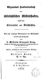 Allgemeines Handwörterbuch der philosophischen Wissenschaften: nebst ihrer Literatur und Geschichte, Band 3
