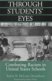Through Students' Eyes: Combating Racism in United States Schools