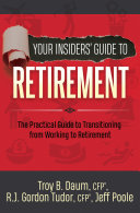 Your Insiders' Guide to Retirement