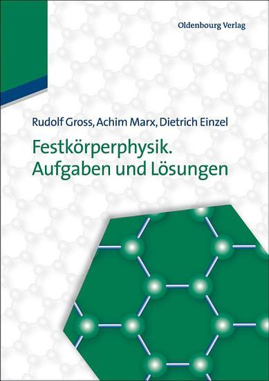Festk  rperphysik  Aufgaben und L  sungen PDF