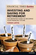 FT Guide Saving and Investing for Retirement PDF