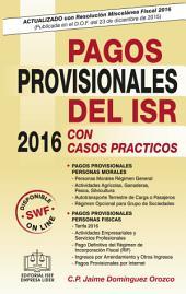 Pagos Provisionales del ISR 2016