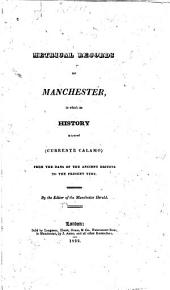 Metrical Records of Manchester in which Its History is Traced ...