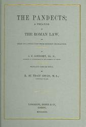The Pandects: A Treatise on the Roman Law and Upon Its Connection with Modern Legislation