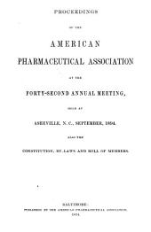 Proceedings of the American Pharmaceutical Association at the Annual Meeting: Volume 42