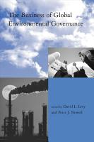 The Business Of Global Environmental Governance