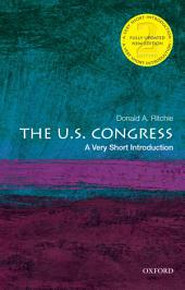 The U.S. Congress: A Very Short Introduction: Edition 2