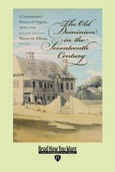 The Old Dominion In The Seventeenth Century Book PDF