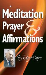 Meditation, Prayer & Affirmations