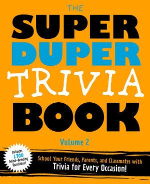 The Super Duper Trivia Book