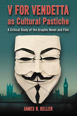 V for Vendetta as Cultural Pastiche