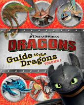 Guide to the Dragons: Volume 1
