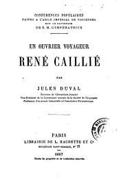 Un Ouvrier voyageur: René Caillié