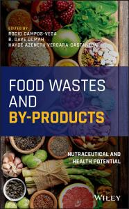 Food Wastes and By products