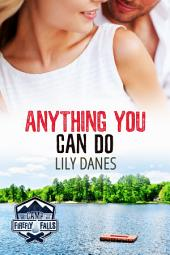 Anything You Can Do (Camp Firefly Falls Book 16)