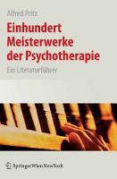 Einhundert Meisterwerke der Psychotherapie PDF
