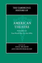 The Cambridge History Of American Theatre Book PDF