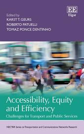 Accessibility, Equity and Efficiency: Challenges for Transport and Public Services