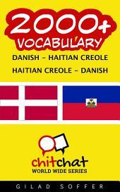 2000+ Danish - Haitian Creole Haitian Creole - Danish Vocabulary