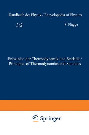 Prinzipien der Thermodynamik und Statistik   Principles of Thermodynamics and Statistics