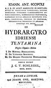 Ioann. Antonio Scopoli ... De hydrargyro idriensi tentamina physico-chymico-medica