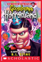 Slappy New Year! (Goosebumps Horrorland #18)