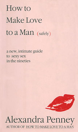 How To Make Love To A Man  safely