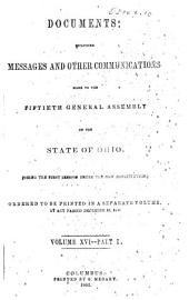 Documents, Messages and Other Communications, Made to the General Assembly: Volume 16, Part 1